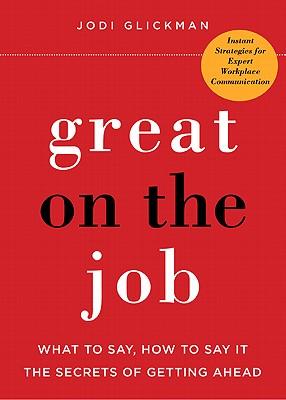 Great on the Job By Glickman, Jodi
