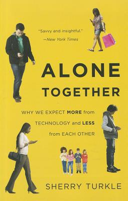 Alone Together By Turkle, Sherry