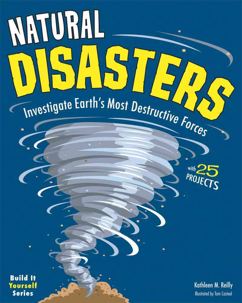 Natural Disasters By Reilly, Kathleen M./ Casteel, Tom (ILT)